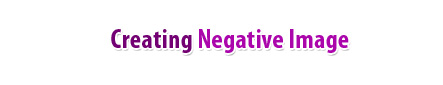 Creating Negative Image