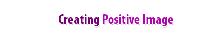 Creating Positive Image
